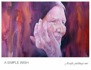 "A Simple Wish"" is one of the watercolors of Joe Fettingis."