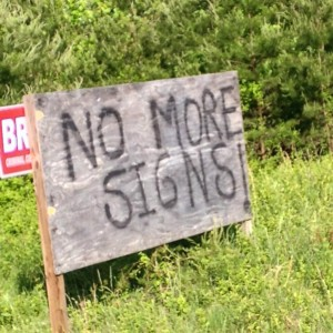 This sign along Peavine Rd. sums up the thoughts of many. (Vista photo by Keith Walther)
